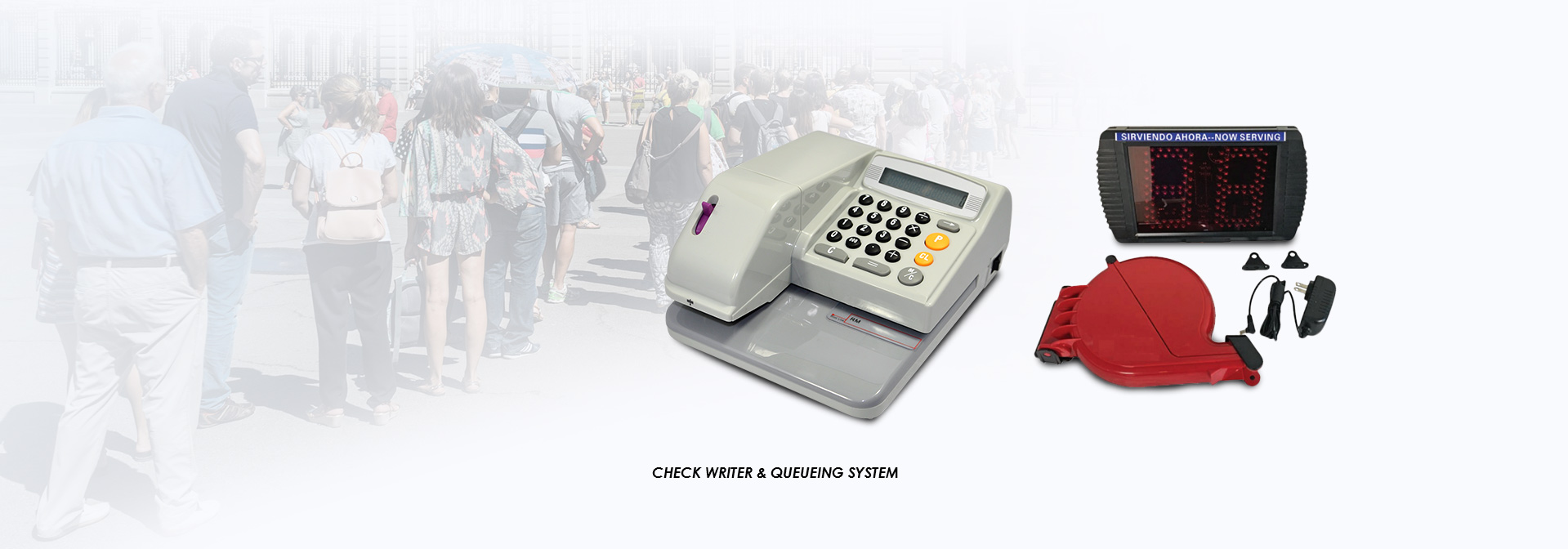 CHECK WRITER & QUEUEING SYSTEM